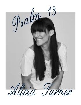 Alicia Turner Psalm 13